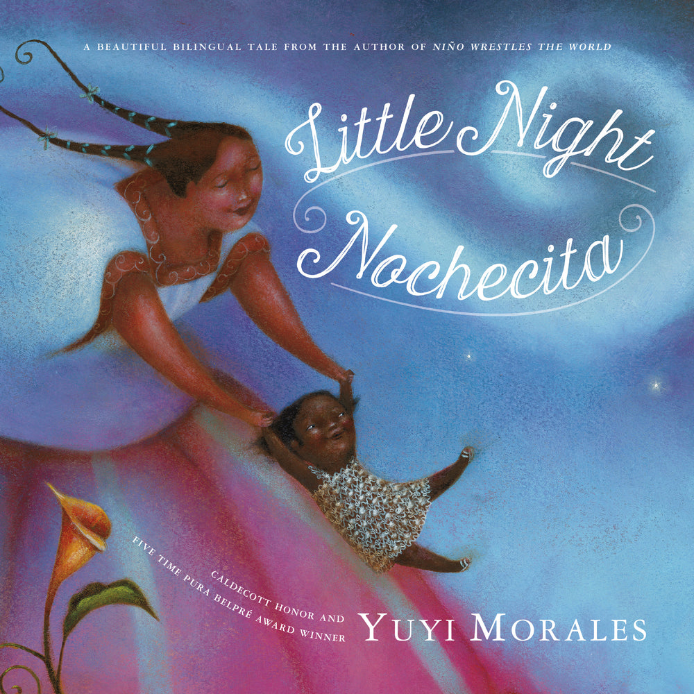 Little Night/Nochecita by Yuyi Morales