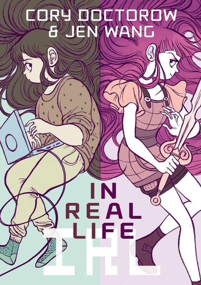 In Real Life by Cory Doctorow and Jen Wang