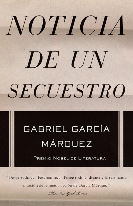 Noticia de un secuestro by Gabriel García Márquez