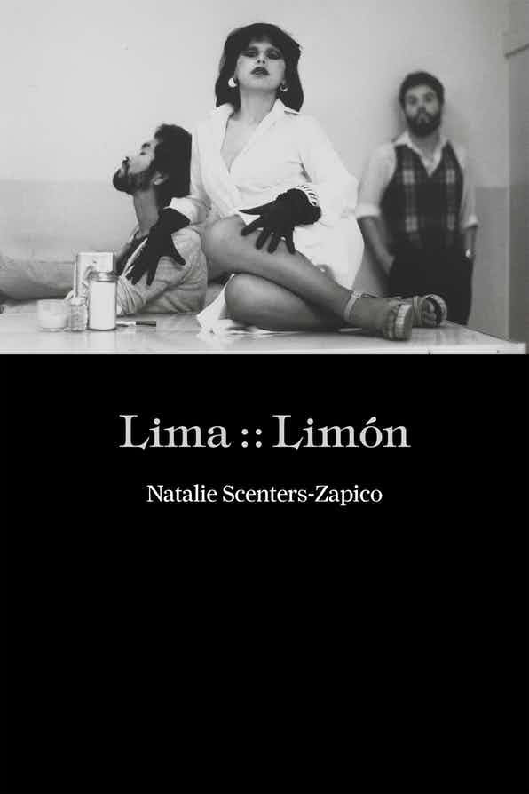 Lima :: Limón by Natalie Scenters-Zapico