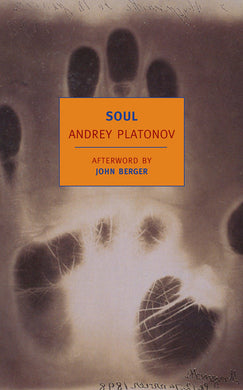 Soul AND OTHER STORIES By ANDREY PLATONOV