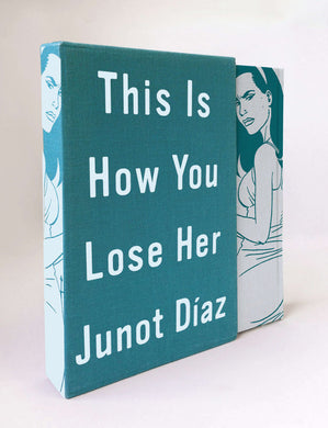 This Is How You Lose Her by Junot Díaz, Illustrated by Jaime Hernandez
