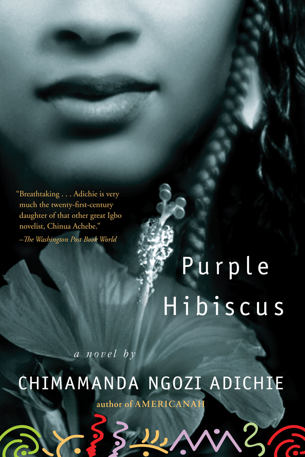 Purple Hibiscus By Chimamanda Ngozi Adichie Other Books