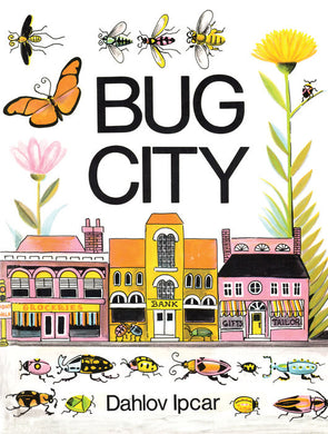 Bug City by Dahlov Ipcar