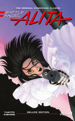 Battle Angel Alita Deluxe Edition 4 by Yukito Kishiro
