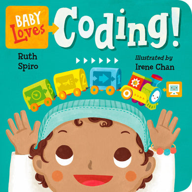 Baby Loves Coding! by Ruth Spiro, Irene Chan