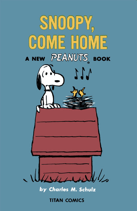 Snoopy Come Home by Charles M. Schulz