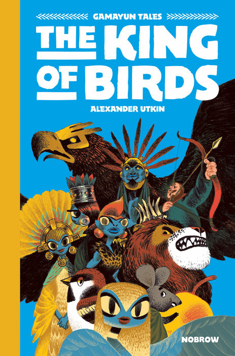 The King of the Birds (Gamayun Tales Vol. 1) by Alexander Utkin