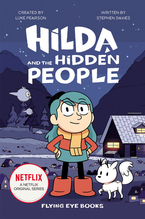 Hilda and the Hidden People (Hilda Tie-In 1) by Luke Pearson and Stephen Davies