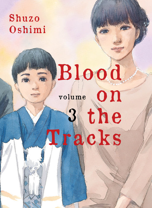 Blood on the Tracks, volume 3 by Shuzo Oshimi