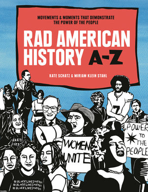 Rad American History A-Z by by Kate Schatz and Miriam Klein Stahl