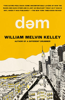 dem By William Melvin Kelley