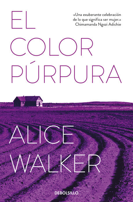 El color púrpura / The Color Purple by Alice Walker