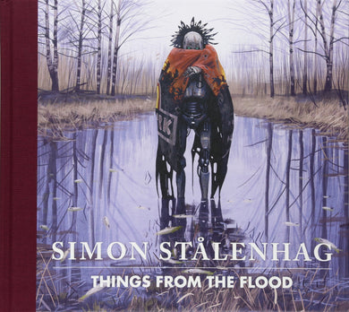 Things from the Flood by Simon Stålenhag (Signed)