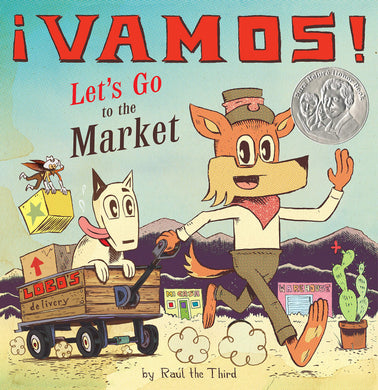 ¡Vamos! Let's Go to the Market (English and Spanish Edition) by Raúl the Third