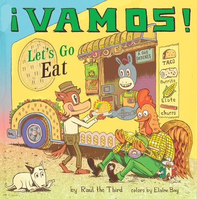 ¡Vamos! Let's Go Eat! by Raúl the Third