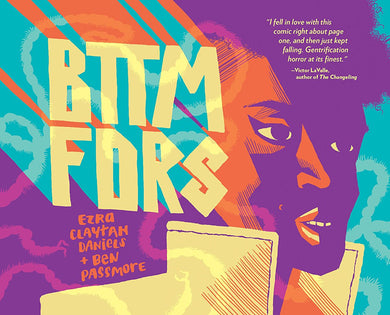 BTTM FDRS by Ezra Claytan Daniels and Ben Passmore
