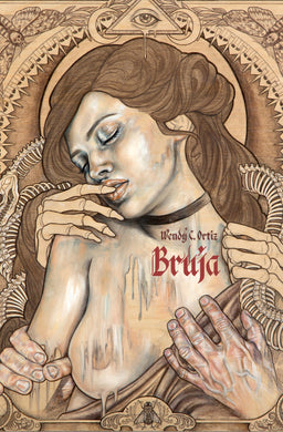 Bruja by Wendy C. Ortiz