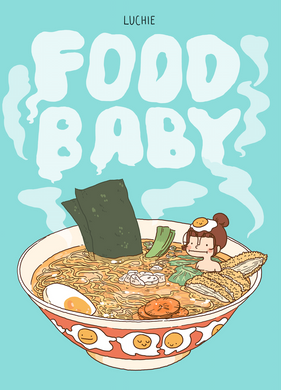 Food Baby by Luchie Bryon