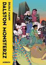 Dalston Monsterzz by Dilraj Mann