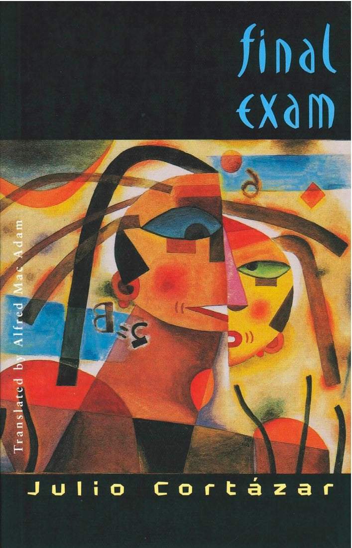 Final Exam by Julio Cortázar