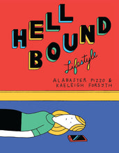 Hellbound Lifestyle by Kaeleigh Forsyth & Alabaster Pizzo