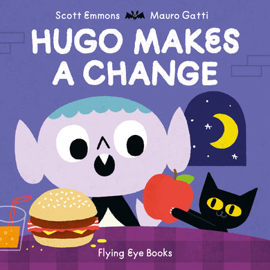 Hugo Makes a Change by Scott Emmons and Mauro Gatti