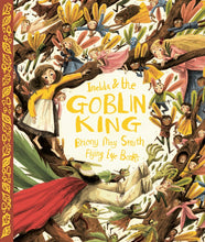 Imelda and the Goblin King by Briony May Smith
