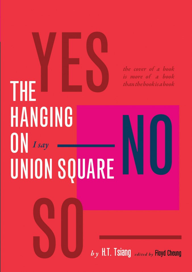 The Hanging on Union Square by H.T. Tsiang