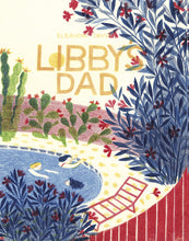 Libby's Dad by Eleanor davis