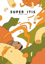 Super Itis by Richie Pope