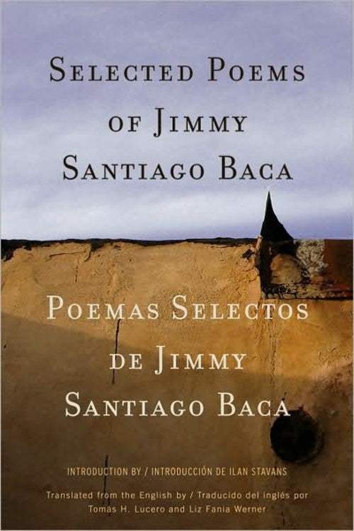 Selected Poems of Jimmy Santiago Baca by Jimmy Santiago Baca