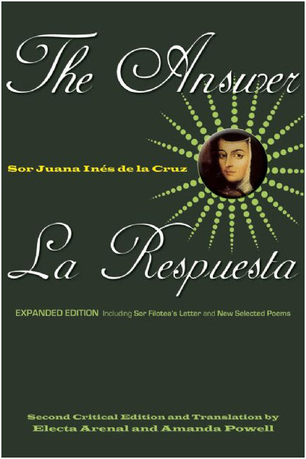 The Answer / La Respuesta (Expanded Edition) by Sor Juana Inés de la Cruz
