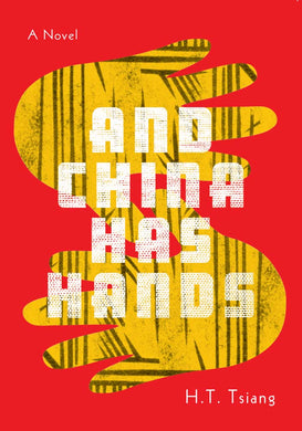 And China Has Hands by H.T. Tsiang