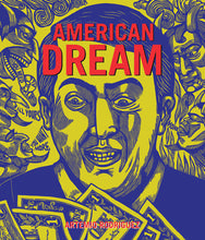 American Dream by Artemio Rodriguez