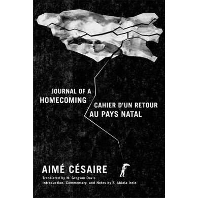 Journal of a Homecoming ⁄ Cahier d′un retour au pays natal by Aimé Césaire