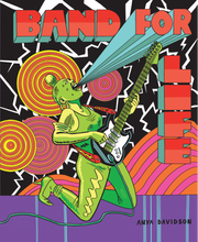 Band for Life by Anya Davidson