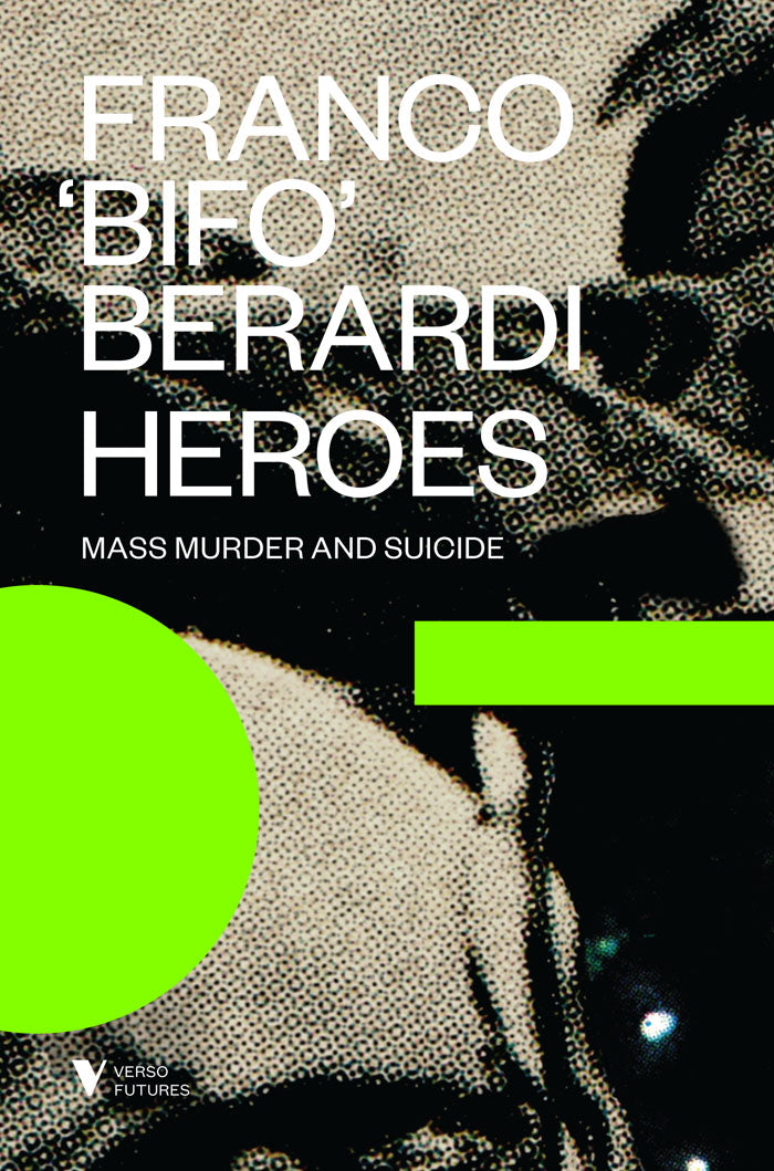 Heroes: Mass Murder and Suicide by Franco