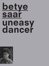 Betye Saar: Uneasy Dancer