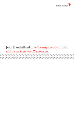 The Transparency of Evil by Jean Braudillard
