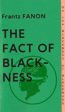 The Fact of Blackness by Frantz Fanon