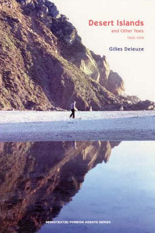 Desert Islands and Other Texts, 1953-1974 by Gilles Deleuze