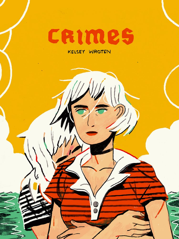 Crimes by Kelsey Wroten