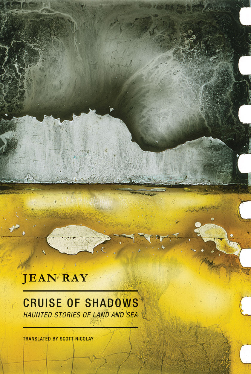 Cruise of Shadows: Haunted Stories of Land and Sea by Jean Ray