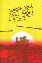 Curse You Skullface! by Chris Gooch