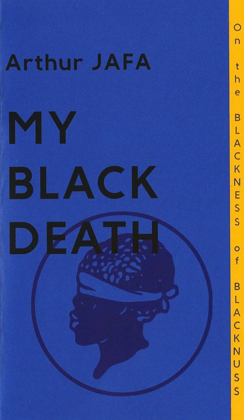 My Black Death by Arthur Jafa