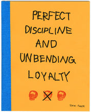 Perfect Discipline and Unbending Loyalty by Tommi Parrish