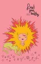 First Year Healthy by Michael DeForge