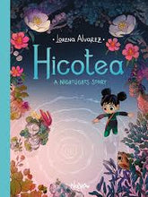 Hicotea: A Nightlights Story by Lorena Alvarez