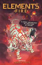 Elements (Fire): A Comic Anthology by Creators of Color